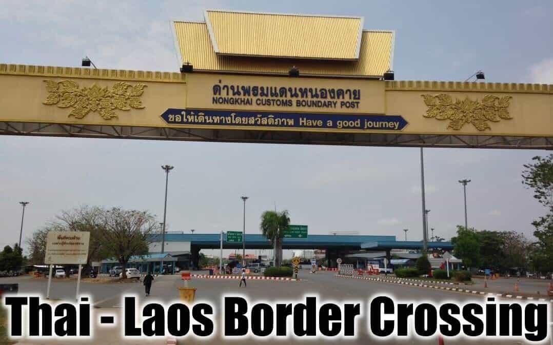 Thailand - Laos Border Crossing By Car Or Motorcycle